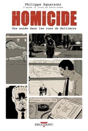 Homicide (1) : Homicide : une année dans les rues de Baltimore. 1, 18 janvier - 4 février 1988