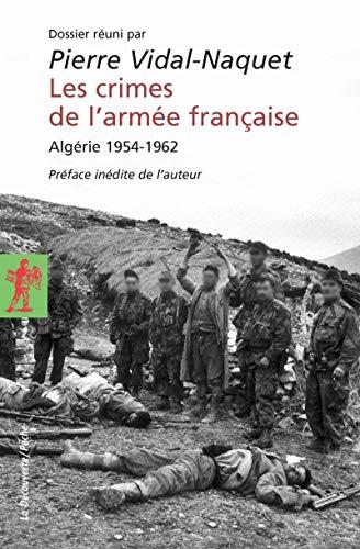 Les crimes de l'armée française par Pierre VIDAL-NAQUET