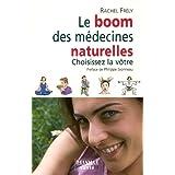Le boom des médecines naturelles : Choisissez la vôtre (Santé)