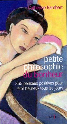 Petite philosophie de la paix intrieure (Editions 1 - Spritualit / Dveloppement Personnel)