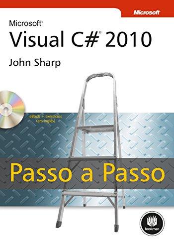 Microsoft Visual C# 2010 (Microsoft - Passo a Passo) (Portuguese Edition)