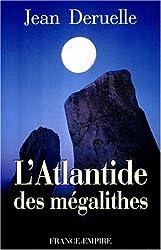 L'Atlantide des mégalithes