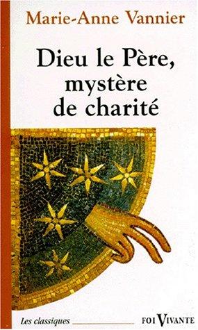 Dieu le père, mystère de charité