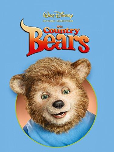 Die Country Bears - Hier tobt der Bär -
