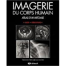 Imagerie du corps humain : Atlas d'anatomie