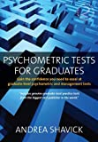 Psychometric Tests for Graduates: Gain the Confidence You Need to Excel at Graduate...