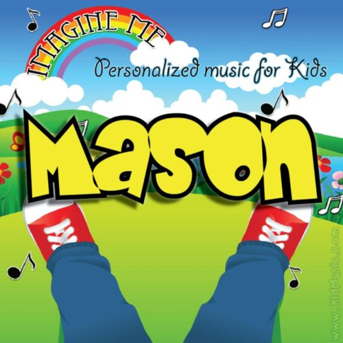 Imagine Me - Personalized Music for Kids: Mason