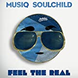 Songtexte von Musiq Soulchild - Feel the Real