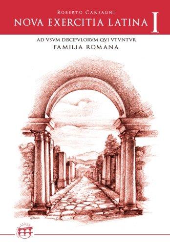 Nova exercitia latina. Ad usum discipulorum qui familia romana utuntur: 1