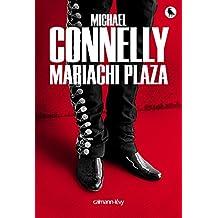 Mariachi Plaza (Harry Bosch t. 20)
