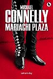 Mariachi Plaza (Cal-Lévy- R. Pépin) (French Edition)