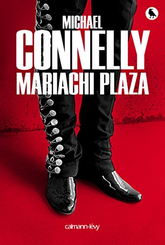 Mariachi Plaza (Harry Bosch t. 20)