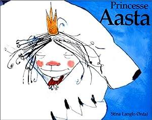 """Afficher """"Princesse Aasta"""""""