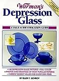Warman's Depression Glass: A Value & Identification Guide: A Value and Identification Guide (Serial)