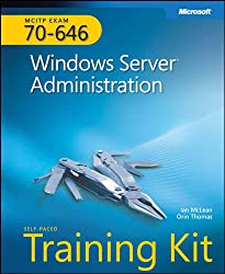 MCITP Self-Paced Training Kit (Exam 70-646): Windows Server® Administration: Windows Server Adminstrator (PRO-Certification)