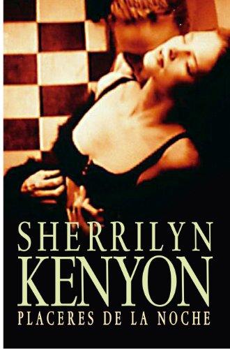 Placeres de la noche (Cazadores Oscuros 2) por Sherrilyn Kenyon