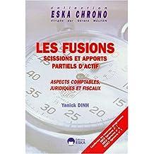 Les fusions, scissions et apports partiels d'actifs : aspects comptables, juridiques et fiscaux