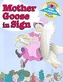 Mother Goose in Sign (BSLS) (Beginning Sign Language)