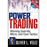 [(Power Trading : Winning Guerrilla, Micro, and Core Tactics)] [By (author) Oliver L. Velez] published on (May, 2008)
