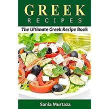 Greek Recipes: The Ultimate Greek Recipe Book (English Edition)