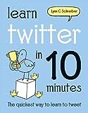 Learn Twitter in 10 Minutes