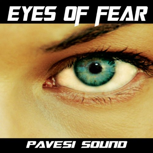 eyes-of-fear-the-best-of-pavesi-sound-dance-gold-collection
