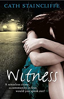 Witness by [Staincliffe, Cath]