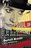 The Good Soul of Szechuan (Modern Plays)