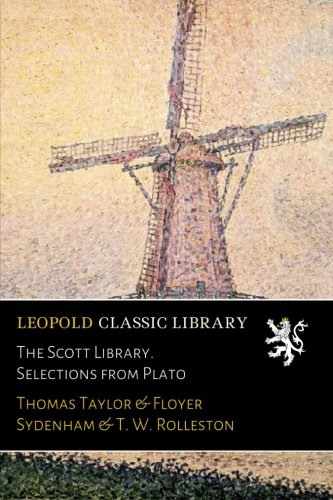 The Scott Library. Selections from Plato