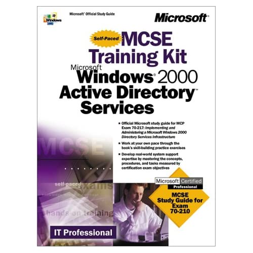 MCSE Training Kit  Microsoft Windows 2000 Active Directory Services