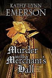 Murder in the Merchant's  Hall: An Elizabethan Spy Thriller (A Mistress Jaffrey Mystery Book 2)