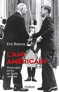 L'ami américain par Eric Branca