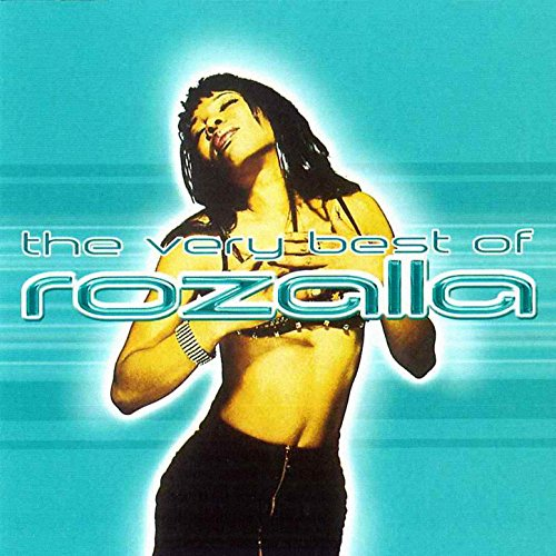 The Very Best Of Rozalla [Clean]