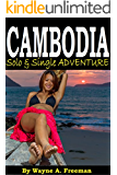 CAMBODIA - Solo & Single Adventure (English Edition)
