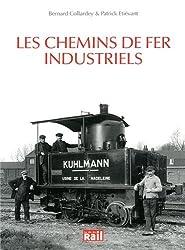 Les chemins de fer industriels