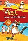 Immer volles Risiko!: Der Karatehamster Sammelband 3