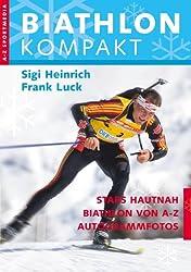 Biathlon Kompakt: Biathlon von A-Z