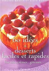 60 idées de desserts faciles et rapides