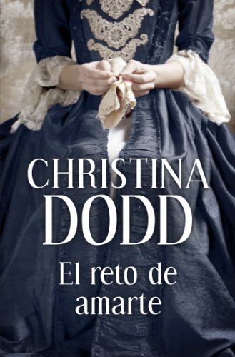 El reto de amarte (Novias institutrices 6) por Christina Dodd