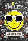 Ma Vie en Smiley, tome 3 : Au secours ! par Kalicky