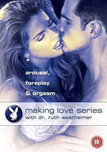 Making Love Series - Arousal, Foreplay And Orgasm [DVD]