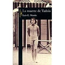 La muerte de Tadzio (HISPANICA, Band 717031)