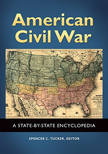 american-civil-war-a-state-by-state-encyclopedia-2-volumes-a-state-by-state-encyclopedia