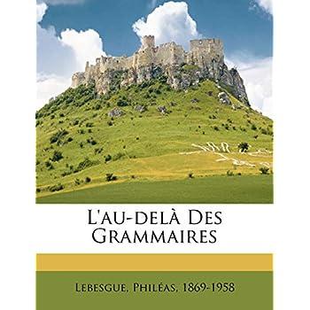 L'au-delà Des Grammaires