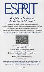 Esprit, N° 371, Janvier 2011 : Que faire de la mémoire des guerres du XXe siècle ?