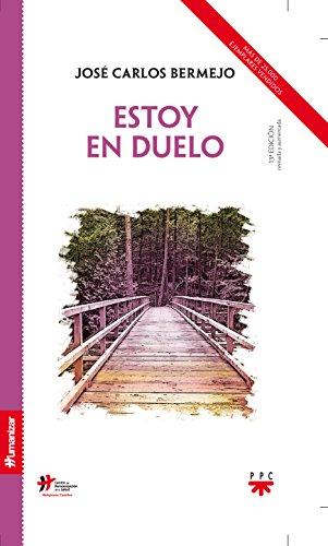 Estoy En Duelo - Edición Nueva (Humanizar) por José Carlos Bermejo Higuera