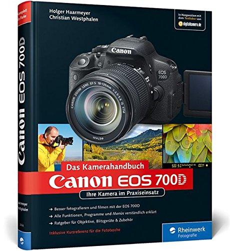 Canon EOS 700D. Das Kamerahandbuch: Ihre Kamera im Praxiseinsatz (Galileo Design) 55 Video-kamera