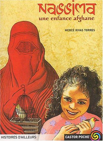 Nassima : Une enfance afghane par Mercé Rivas Torres