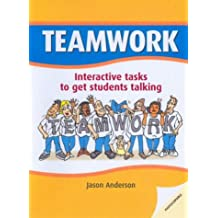 Teamwork: Interactive Tasks to Get Students Talking