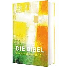 Die Bibel. Jahresedition 2019: Einheitsübersetzung, Gesamtausgabe